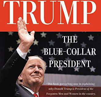 Partner Content - Trump, the Blue-Collar President