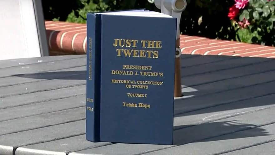 Partner Content - MUST READ: 'Just the Tweets' -A Historical Collection of President Trump's Tweets
